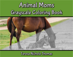 Animal Moms Grayscale Coloring Book Cover