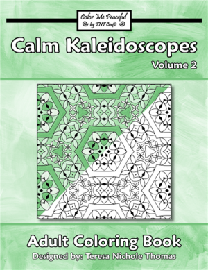 Calm Kaleidoscopes Adult Coloring Book Volume 02 Cover