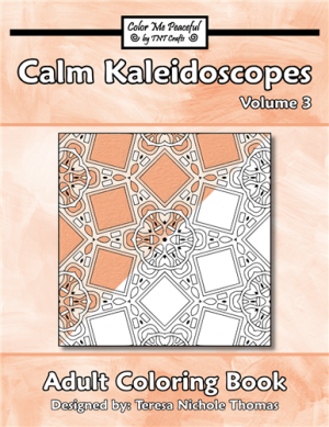 Calm Kaleidoscopes Adult Coloring Book Volume 03 Cover
