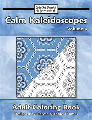 Calm Kaleidoscopes Adult Coloring Book Volume 04 Cover