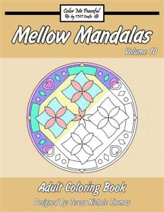 Mellow Mandalas Adult Coloring Book Volume 10 Cover