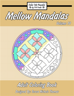 Mellow Mandalas Adult Coloring Book Volume 10 Cover