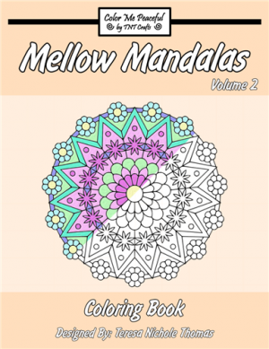 Mellow Mandalas Adult Coloring Book Volume 02 Cover