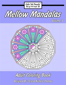 Mellow Mandalas Adult Coloring Book Volume 03 Cover