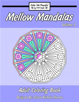 Mellow Mandalas Adult Coloring Book Volume 03 Cover