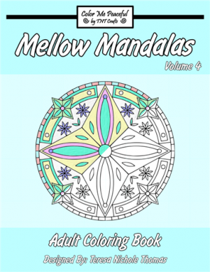 Mellow Mandalas Adult Coloring Book Volume 04 Cover