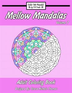Mellow Mandalas Adult Coloring Book Volume 07 Cover