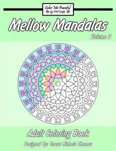 Mellow Mandalas Adult Coloring Book Volume 09 Cover