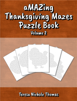 aMAZing Thanksgiving Mazes Puzzle Book Volume 2 Cover
